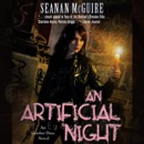 An Artificial Night: An October Daye Novel, Book 3 (Unabridged) MP3 Audiobook
