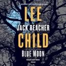 Blue Moon: A Jack Reacher Novel (Abridged) MP3 Audiobook