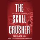 The Skull Crusher (Unabridged) mp3 descargar