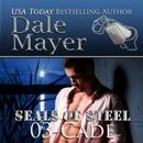 Cade: SEALs of Steel Series, Book 3 (Unabridged) MP3 Audiobook