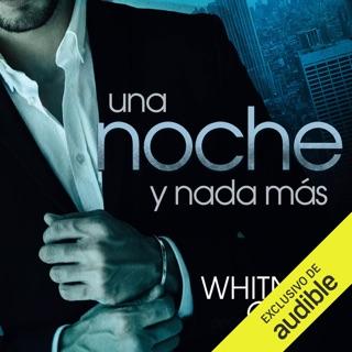 Una noche y nada más [One Night and Nothing Else] (Unabridged) E-Book Download