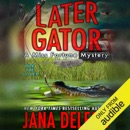 Later Gator (Unabridged) MP3 Audiobook