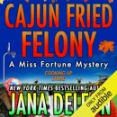 Cajun Fried Felony (Unabridged) MP3 Audiobook