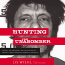 Hunting the Unabomber MP3 Audiobook