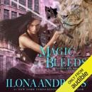 Magic Bleeds: Kate Daniels Series, Book 4 (Unabridged) MP3 Audiobook