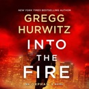Download Into the Fire: An Orphan X Novel (Evan Smoak, Book 5) (Unabridged) MP3