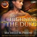 His Highness The Duke: A Qurilixen World Novel MP3 Audiobook