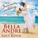 The Summer Wedding: Married in Malibu, Book 2 (Unabridged) MP3 Audiobook