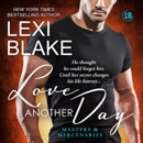 Love Another Day: Masters and Mercenaries, Book 14 (Unabridged) MP3 Audiobook
