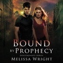 Bound by Prophecy MP3 Audiobook