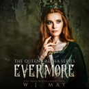 Evermore: The Queen's Alpha Series, Book 4 (Unabridged) MP3 Audiobook