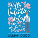 Kitty Valentine Dates a Best Man: Kitty Valentine, Book 6 (Unabridged) MP3 Audiobook