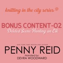 Knitting in the City Bonus Content - 02: Hunting an Elk MP3 Audiobook