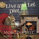 Live and Let Diet: Australian Amateur Sleuth, Book 1 (Unabridged) MP3 Audiobook