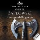 Il tempo della guerra: The Witcher 4 MP3 Audiobook