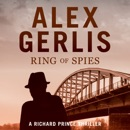 Ring of Spies: The Richard Prince Thrillers Book 3 MP3 Audiobook