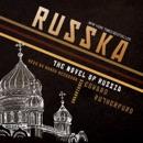 Russka: The Novel of Russia MP3 Audiobook