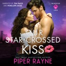 Our Star-Crossed Kiss MP3 Audiobook