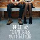 Rule #3: You Can't Kiss Your Best Friend: A Standalone Sweet High School Romance MP3 Audiobook