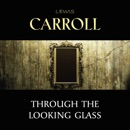 Through the Looking Glass MP3 Audiobook