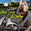 Katy, My Impact: Suspenseful Romantic Comedy MP3 Audiobook