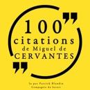 100 citations de Miguel de Cervantès: Les 100 citations de... mp3 descargar