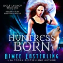 Huntress Born MP3 Audiobook