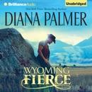 Wyoming Fierce (Unabridged) MP3 Audiobook