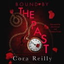Bound by the Past: Born in Blood Mafia Chronicles, Book 7 (Unabridged) MP3 Audiobook