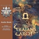 Trajan's Arch (Unabridged) MP3 Audiobook