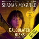 Calculated Risks: InCryptid, Book 10 (Unabridged) MP3 Audiobook