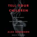 Tell Your Children (Unabridged) MP3 Audiobook