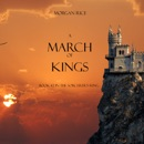 A March of Kings (Book #2 in the Sorcerer's Ring) MP3 Audiobook