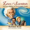 Lives of the Scientists: Experiments, Explosions and What the Neighbors Thought MP3 Audiobook