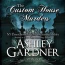 The Custom House Murders: Captain Lacey Regency Mysteries, Book 15 (Unabridged) MP3 Audiobook