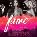 Fame: A Hollywood Romance (The Keatyn Chronicles, Book 8) (Unabridged) MP3 Audiobook
