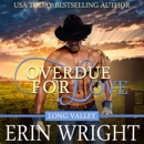 Overdue for Love: A Western Romance Novella (Long Valley Romance Book 6) MP3 Audiobook