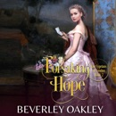 Forsaking Hope: A Victorian Second-Chance Romance MP3 Audiobook