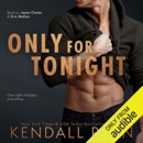 Only For Tonight (Unabridged) MP3 Audiobook