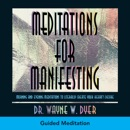 Meditations For Manifesting MP3 Audiobook
