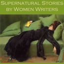 Supernatural Stories by Women Writers MP3 Audiobook
