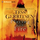Playing with Fire: A Novel (Abridged) MP3 Audiobook