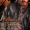 Killian's Masterpiece: A Dark Mafia MC Romance (The Celtic Demons, Book 1) (Unabridged) MP3 Audiobook