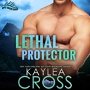 Lethal Protector MP3 Audiobook