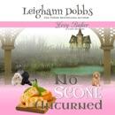 No Scone Unturned: Lexy Baker Cozy Mystery Series, Book 12 (Unabridged) MP3 Audiobook