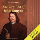 The Very Best of John Bunyan: The Pilgrim's Progress, The Holy War, Grace Abounding to the Chief of Sinners, Justification by an Imputed Righteousness, Of AntiChrist and His Ruin, A Treatise of the Fear of God, and Life and Death of Mr. Badman (Unabridged MP3 Audiobook