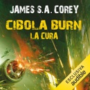 Cibola Burn - La cura: The Expanse 4 MP3 Audiobook