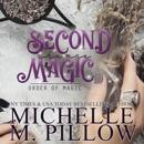 Second Chance Magic: A Paranormal Women's Fiction Romance Novel: Order of Magic, Book 1 (Unabridged) MP3 Audiobook