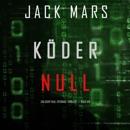 Köder Null [Target Zero]: Ein Agent Null Spionage-Thriller Buch #8 [An Agent Zero Spy-Thriller Book #8] (Unabridged) MP3 Audiobook