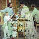 10 Great Russian Short Stories (Unabridged) mp3 descargar